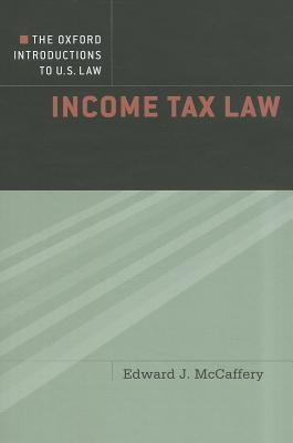 Income Tax Law By Mccaffery, Edward